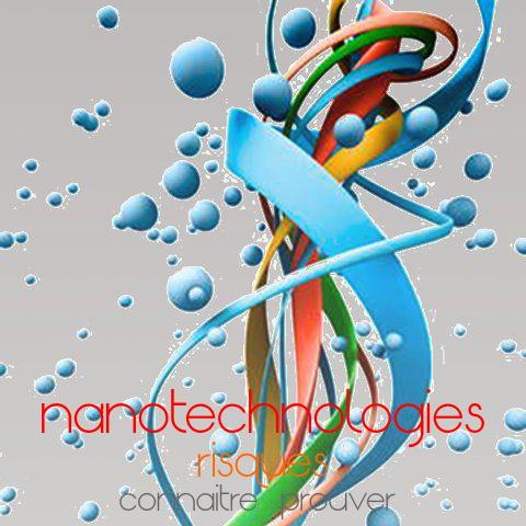 """nanotechnologies: leurs risques sont-ils """"connaissables""""?"""