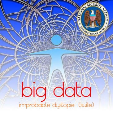 l'improbable contre-utopie du big data -suite-