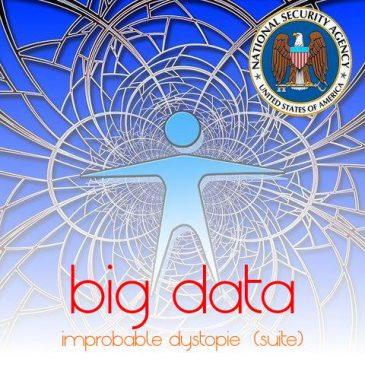 l'improbable contre-utopie du big data -suite-