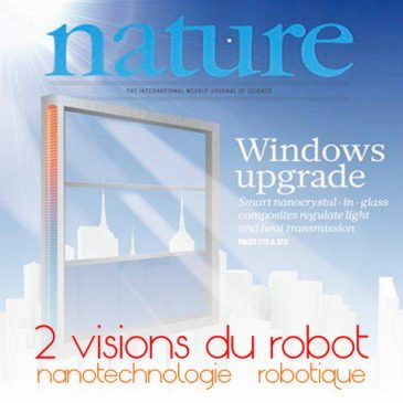 robotique & nanotechnologies: deux visions du robot du futur