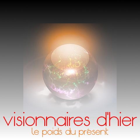 visionnaires du passé – II – la dimension idéologique