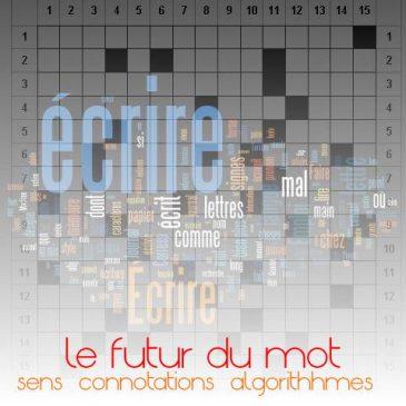"""la vie future des mots une fois """"libérés"""" des phrases"""