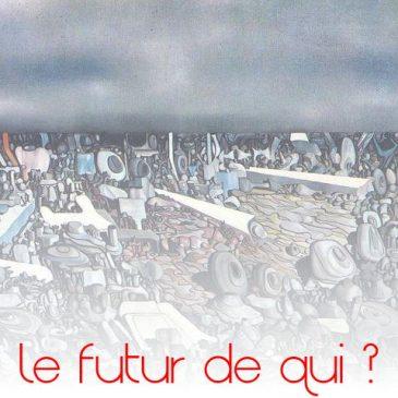 """futurologue, qui est le """"nous"""" de """"nous serons""""?"""