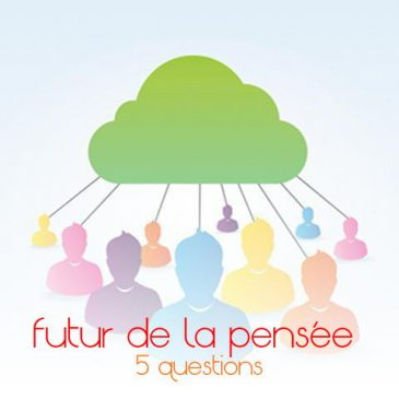 5 questions sur le futur de la pensée